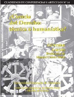 ¿Ciencia del Derecho: técnica o humanística?