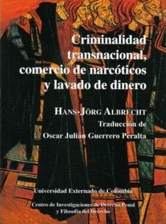 Criminalidad transnacional, comercio de narcóticos y lavado de dinero