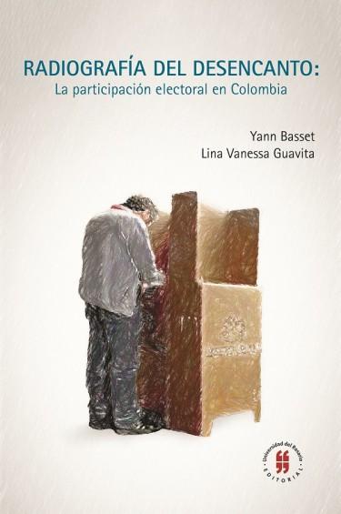 Radiografía del desencanto. La participación electoral en Colombia