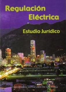 Regulación eléctrica. Estudio jurídico