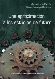 Una aproximación a los estudios de futuro