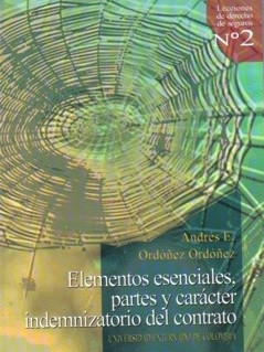 Elementos esenciales, partes y carácter indemnizatorio del contrato