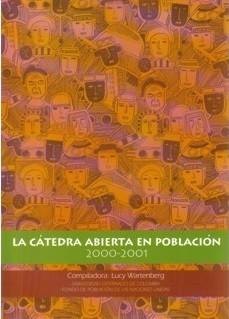 La Cátedra Abierta en Población. 2000 - 2001