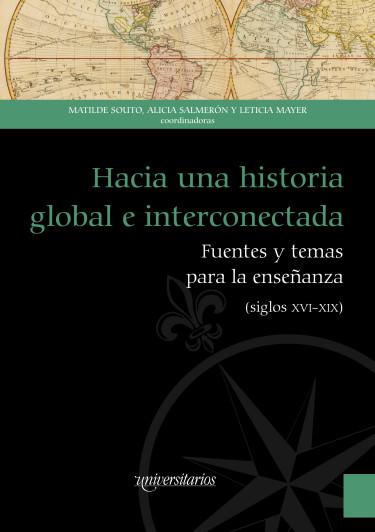 Hacia una historia global e interconectada