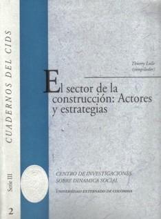 El sector de la construcción: actores y estrategias