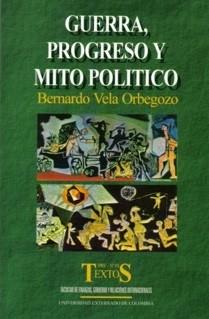 Guerra, progreso y mito político