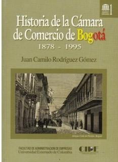 Historia de la Cámara de Comercio de Bogotá 1878-1995