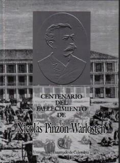 Centenario del fallecimiento de Nicolás Pinzón Warlosten