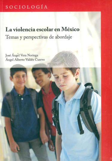 La violencia escolar en México