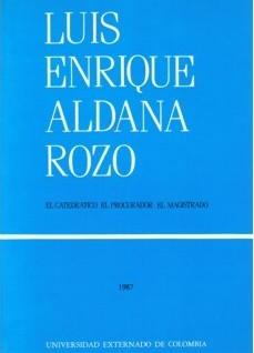 Luis Enrique Aldana Rozo.