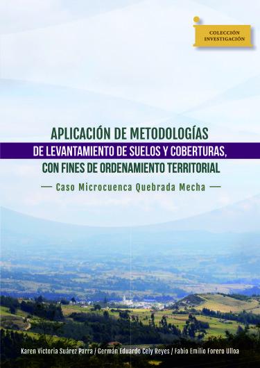 Aplicación de metodologías de levantamiento de suelos y coberturas con fines de ordenamiento territorial