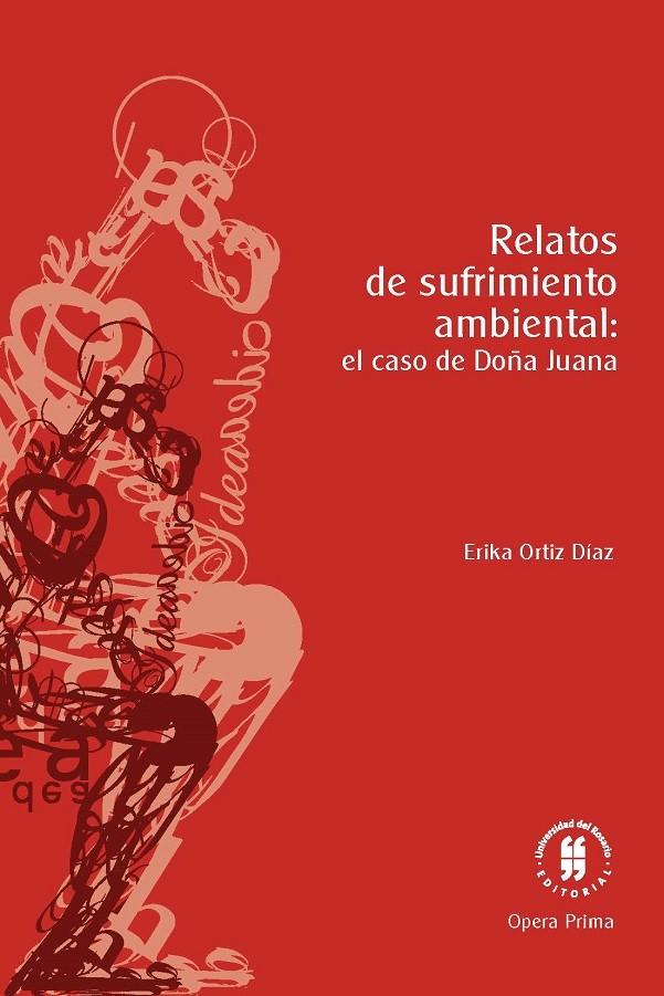 Relatos de sufrimiento ambiental: el caso de Doña Juana
