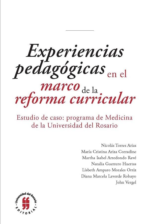 Experiencias pedagógicas en el marco de la reforma curricular del programa de Medicina