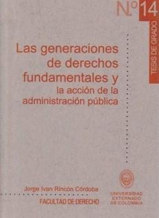 Las generaciones de derechos fundamentales y la acción de la administración pública