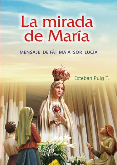 La mirada de María