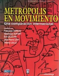 Metrópolis en movimiento.