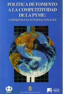 Política de fomento a la competitividad de la PYME: experiencias internacionales