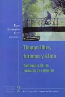 Tiempo libre, turismo y ética.