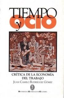 Tiempo y Ocio. Crítica de la economía del trabajo