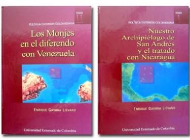 Política exterior colombiana (Tomos I y II): Nuestro Archipiélago de San Andrés y el tratado con Nicaragua - Los Monjes en el diferendo con Venezuela.