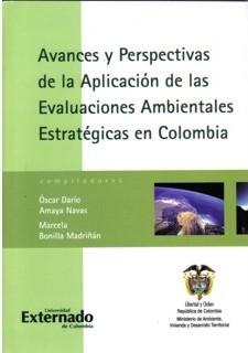Avances y perspectivas de la aplicación de las evaluaciones ambientales estratégicas en Colombia