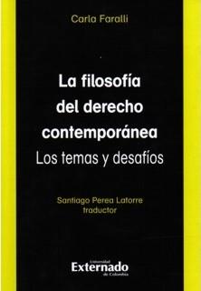La filosofía del derecho contemporánea.