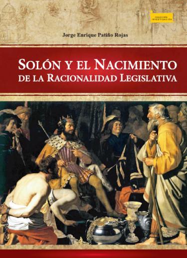 Portada de la publicación Solón y el nacimiento de la racionalidad legislativa