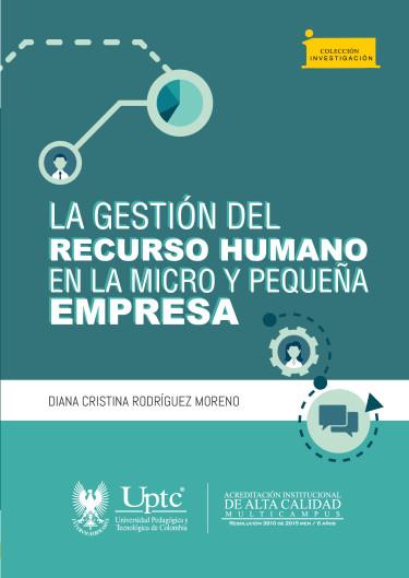 La gestión del recurso humano en la micro y pequeña empresa