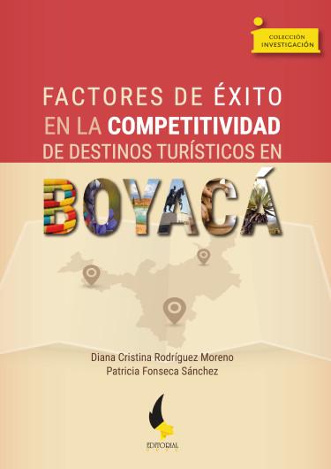 Factores de éxito en la competitividad de destinos turísticos en Boyacá