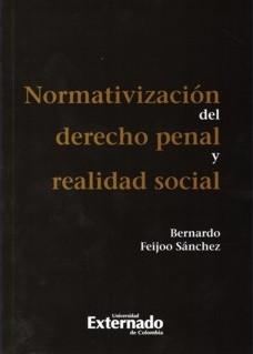Normativización del derecho penal y realidad social