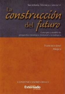 La construcción del futuro.