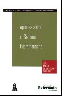 Apuntes sobre el Sistema Interamericano.
