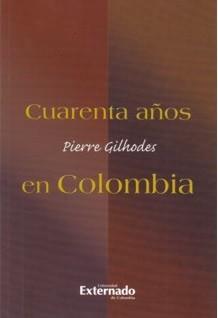 Cuarenta años en Colombia