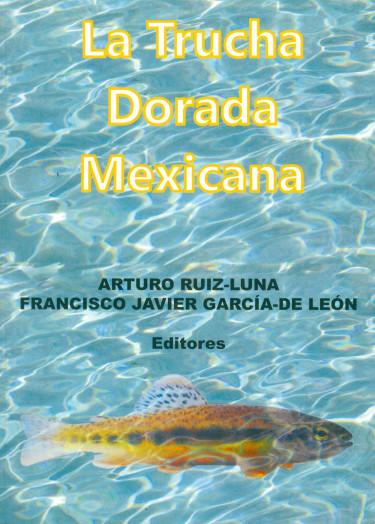 La trucha dorada mexicana