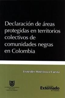 Declaración de áreas protegidas en territorios colectivos de comunidades negras en Colombia