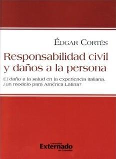 Responsabilidad civil y daños a la persona.