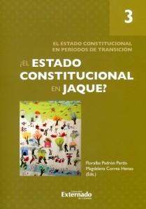 ¿El estado constitucional en jaque?, tomo III.