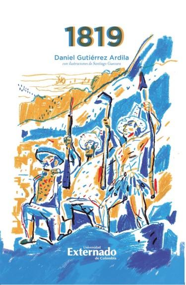 1819. Historia narrativa de la campaña de la Nueva Granada.