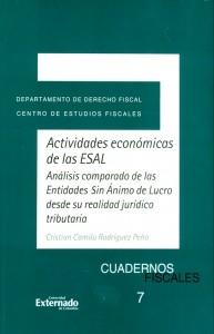 Actividades económicas de las ESAL: análisis comparado de las Entidades sin Ánimo de Lucro desde su realidad jurídico tributaria.