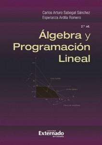 Álgebra y programación lineal - 2da. Edición