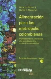 Alimentación para las metrópolis colombianas.