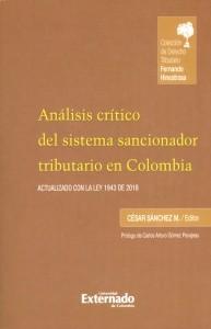Análisis crítico del sistema sancionador tributario en Colombia.