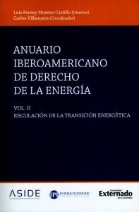 Anuario iberoamericano de derecho de la energía. Vol. II.