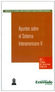Apuntes sobre el Sistema Interamericano II.