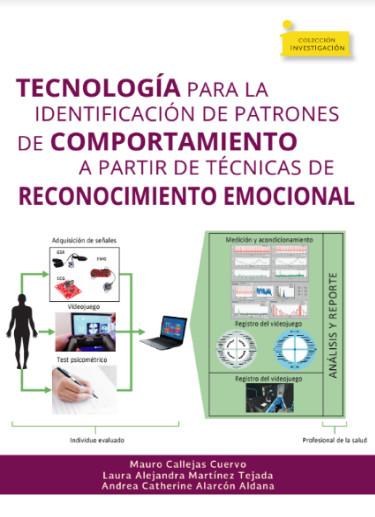 Tecnología para la identificación de patrones de comportamiento a partir de técnicas de reconocimiento emocional