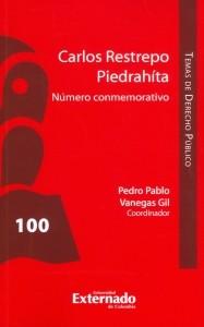 Carlos Restrepo Piedrahíta. Número conmemorativo.