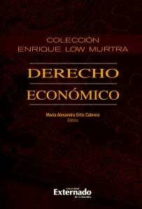 Colección Enrique Low Murtra. Tomo XII. Derecho Económico