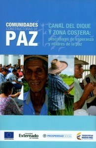 Comunidades constructoras de paz. Canal del Dique y Zona Costera: pescadores de esperanza y madres de la paz
