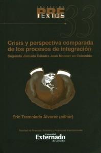 Crisis y perspectiva comparada de los procesos de integración.