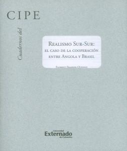 Cuadernos del CIPE No.31. Realismo sur-sur: el caso de la cooperación entre Angola y Brasil